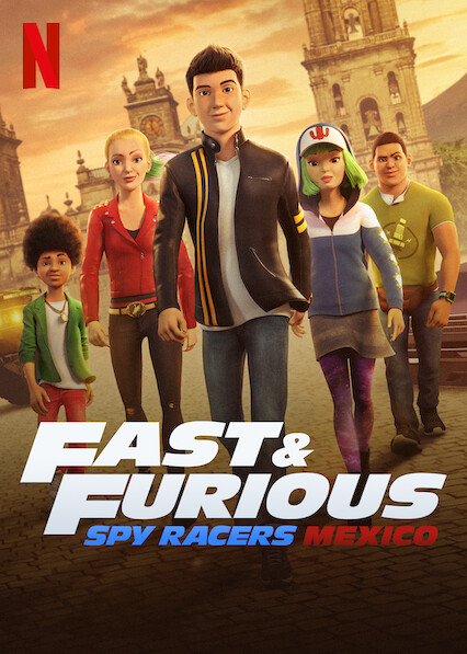 Fast & Furious Spy Racers on Netflix UK