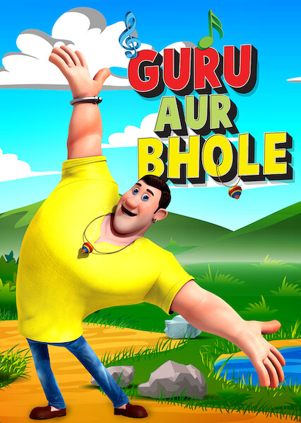 Guru Aur Bhole on Netflix