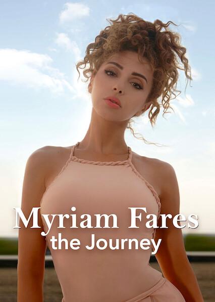 Myriam Fares: The Journey