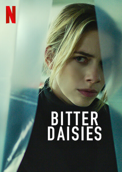 Bitter Daisies on Netflix UK