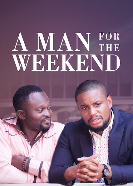 A Man For The Week End