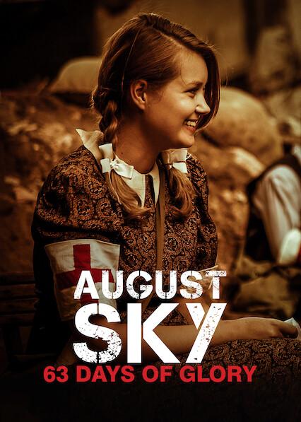 August Sky – 63 Days of Glory