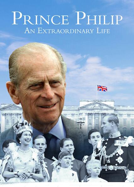 Prince Philip: An Extraordinary Life